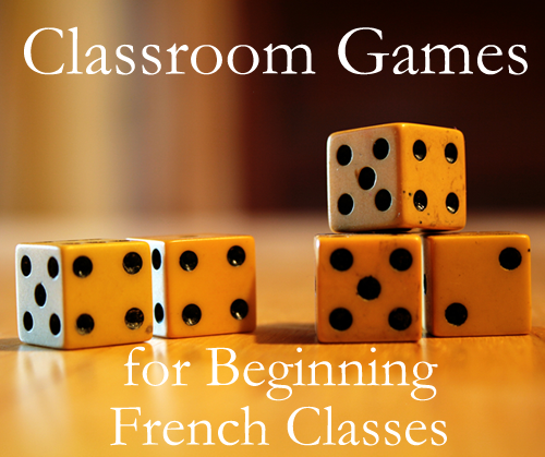 Classroom Games for Beginning French Classes