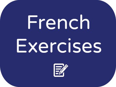 French Exercises - Interactive Exercises to Accompany French Tutorials