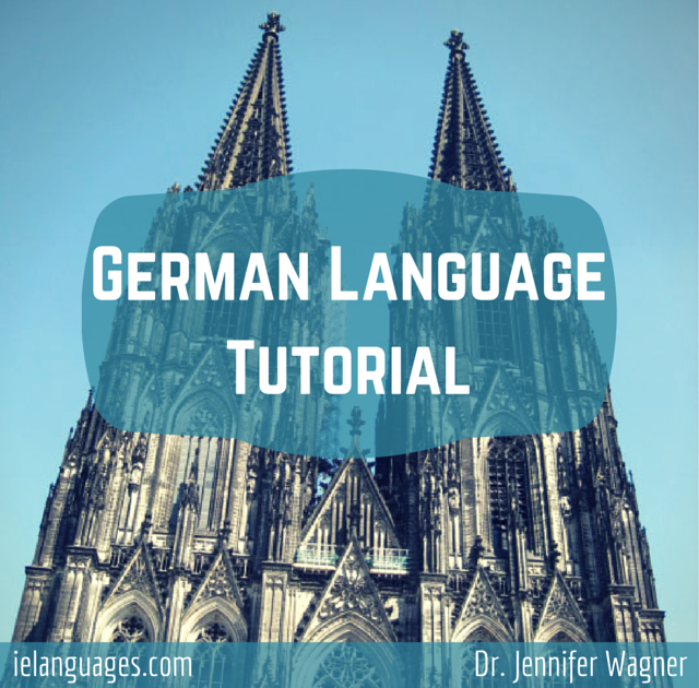 Learn to speak German with German Language Tutorial + mp3s by Dr. Jennifer Wagner and ielanguages.com