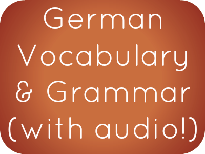 German Phrases, Vocabulary and Grammar with free audio