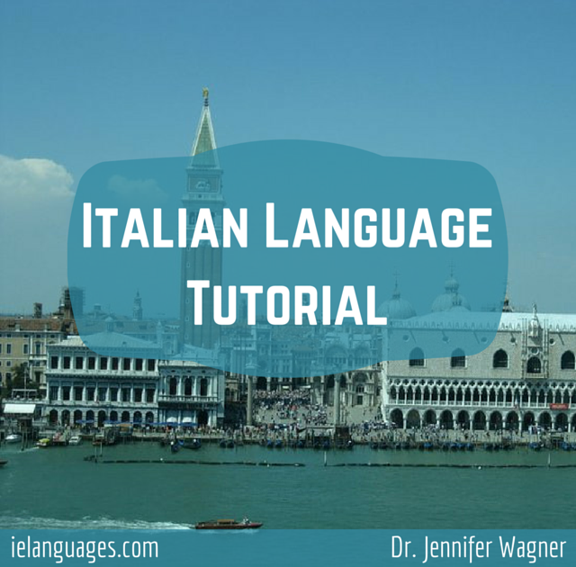 Learn to speak Italian with Italian Language Tutorial + mp3s by Dr. Jennifer Wagner and ielanguages.com
