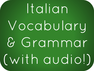 Italian Phrases, Vocabulary, and Grammar with free audio