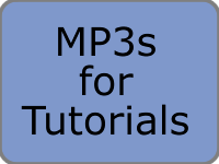 MP3s for Tutorials