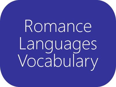 Romance Languages Vocabulary Lists