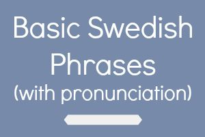 Basic Swedish Phrases