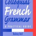 Colloquial French Grammar