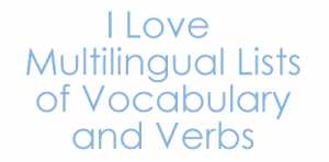 Multilingual Lists of Vocabulary and Verbs