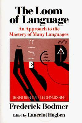 One of my multilingual books: The Loom of Language: An Approach to the Mastery of Many Languages