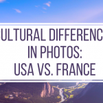 Cultural Differences between the USA and France