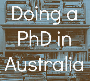 Doing a PhD in Australia