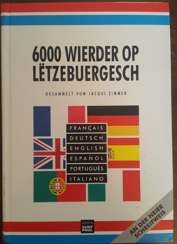 6000 Words in Luxembourgish multilingual dictionary with French, German, English, Spanish, Portuguese and Italian translations