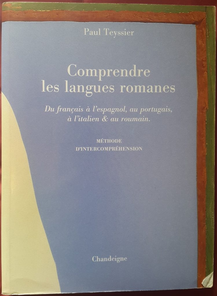One of my multilingual books: Comprendre les langues romanes - Understand the Romance languages