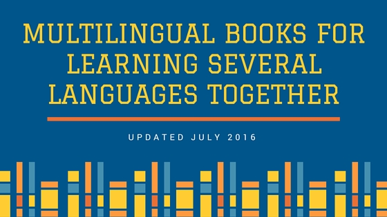 Multilingual books for learning several languages together