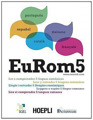 One of my multilingual books: EuRom5 - Read and Understand Five Romance Languages