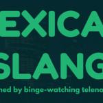 Mexican Slang I Learned By Binge-Watching Telenovelas: ¿Quién es Quién?