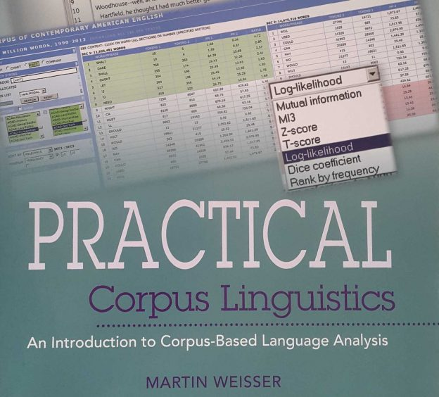 Practical Corpus Linguistics by Martin Weisser