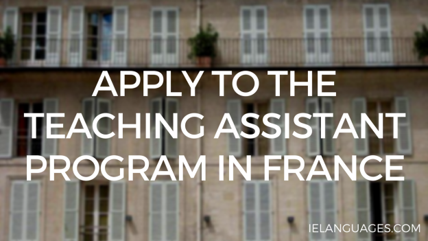 Apply to the Teaching Assistant Program in France