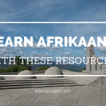 Learn Afrikaans with these Resources