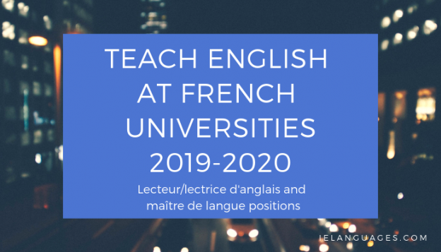 Teach English at French universities with lecteur or lectrice d'anglais and maitre de langue positions