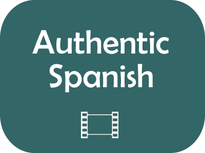 Authentic Spanish: Listen to Spanish