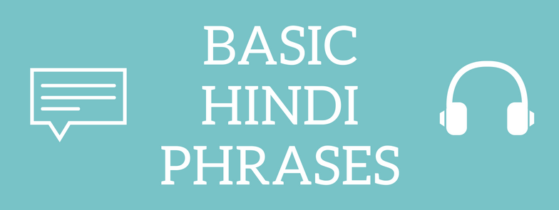 Basic Hindi Phrases with Pronunciation - ielanguages com