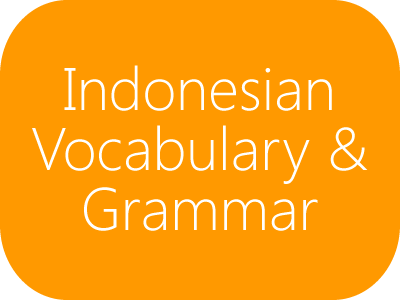 Indonesian Vocabulary and Grammar