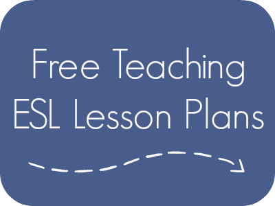 Free ESL (English as a Second Language) Lesson Plans to